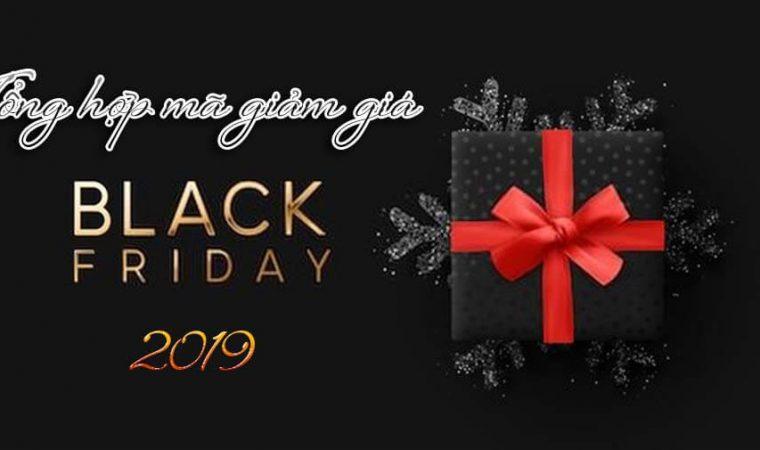 Tổng hợp mã khuyến mãi Black Friday 2019