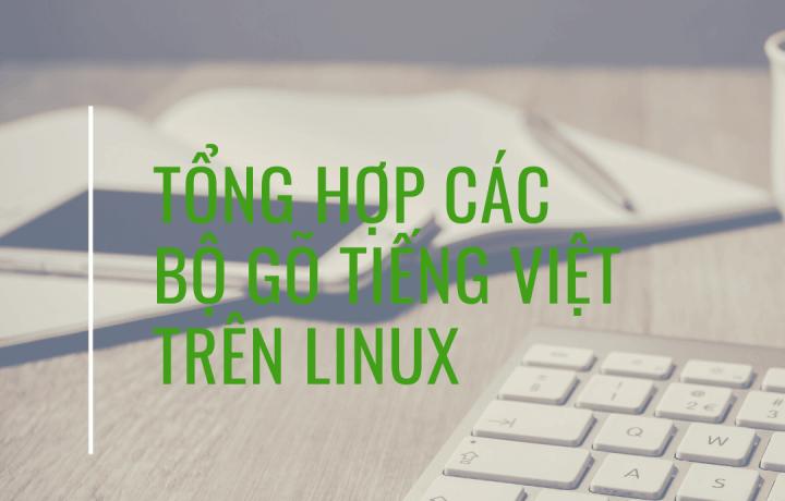 Tổng hợp các bộ gõ tiếng Việt trên Ubuntu, Linux