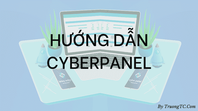 hướng dẫn cyberpanel